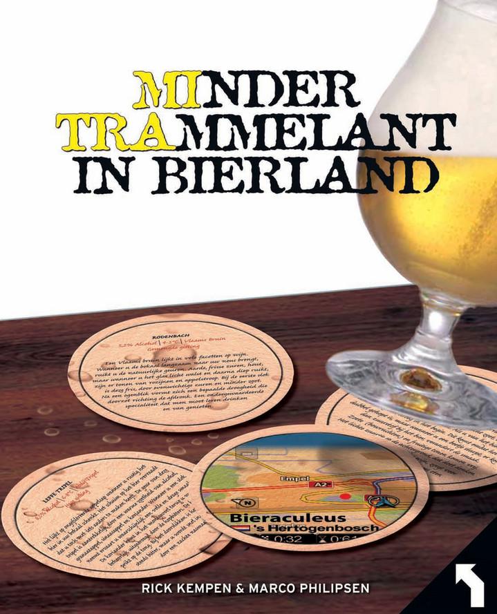 Minder trammelant in bierland special